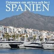 Boken Drömmen om att leva och bo i Spanien